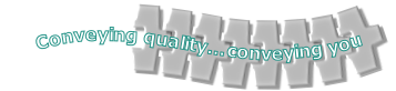 Conveying quality…conveying you